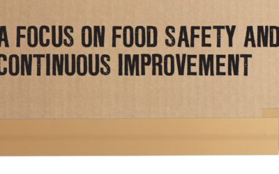 A Focus on Food Safety and Continuous Improvement