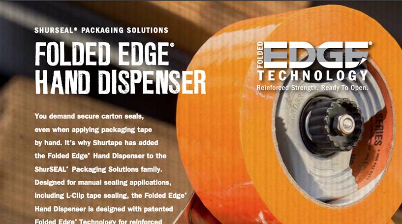 ShurSEAL® Packaging Solutions – Folded Edge Hand Dispenser